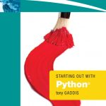Starting Out With Python (Gaddis 2009)